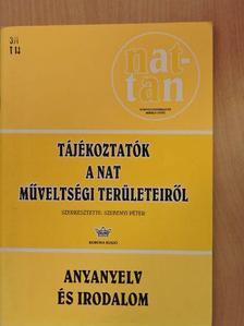 Forgács Anna - Tájékoztatók a NAT műveltségi területeiről - Anyanyelv és irodalom [antikvár]
