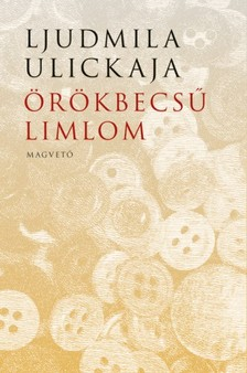 Ljudmila Ulickaja - Örökbecsű limlom [eKönyv: epub, mobi]