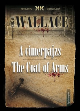 Edgar Wallace - A címerpajzs - The Coat of Arms
