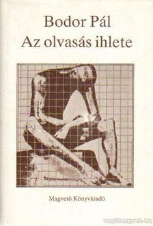 Bodor Pál - Az olvasás ihlete [antikvár]