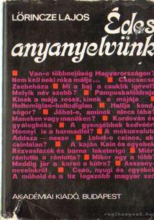 Lőrincze Lajos - Édes anyanyelvünk [antikvár]