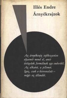 Illés Endre - Árnyékrajzok [antikvár]