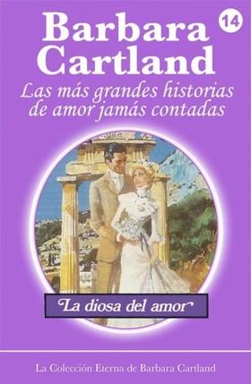 Barbara Cartland - La Diosa del Amor [eKönyv: epub, mobi]