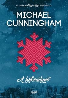 Michael Cunningham - A Hókirálynő