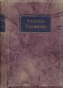 Rabindranáth Tagore - Hazatérés [antikvár]