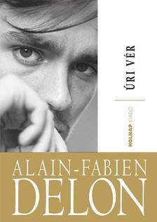 Alain-Fabian Delon - Úri vér