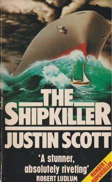 Justin Scott - The Shipkiller [antikvár]