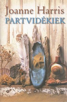 Joanne Harris - Partvidékiek [antikvár]