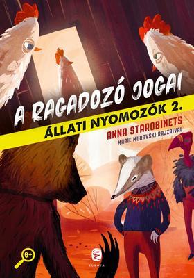 Starobinets, Anna - A ragadozó jogai - Állati nyomozók 2.