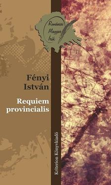 Fényi István - Requiem provincialis