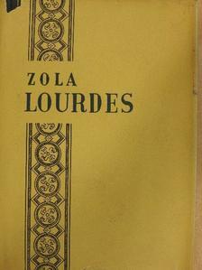 Émile Zola - Lourdes [antikvár]