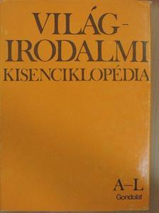 Abádi Nagy Zoltán - Világirodalmi Kisenciklopédia I. (töredék) [antikvár]