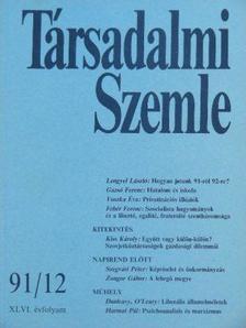 Fehér Ferenc - Társadalmi Szemle 1991. december [antikvár]