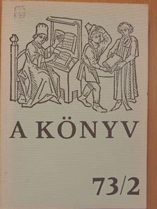 Dr. Varga Alajosné - A Könyv 1973/2. [antikvár]