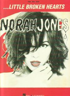Jones, Norah - NORAH JONES - LITTLE BROKEN HEARTS PIANO / VOCAL / GUITAR