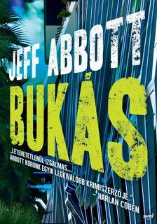 Jeff Abbott - Bukás ###