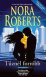 Nora Roberts - Tûznél forróbb (Hold árnyéka 4.)