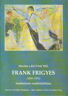 Révész Emese - Frank Frigyes (1890-1976) festőművész emlékkiállítása [antikvár]