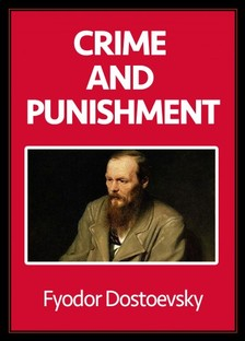 Dostoevsky Fyodor - Crime and Punishment [eKönyv: epub, mobi]