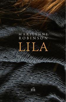 Marilynne Robinson - Lila ###