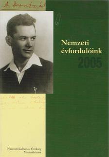 Estók János - Nemzeti évfordulóink 2005 [antikvár]