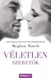 Meghan March - Véletlen szeretõk [eKönyv: epub, mobi]