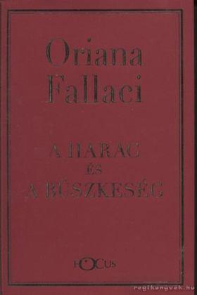 Oriana Fallaci - A harag és a büszkeség [antikvár]