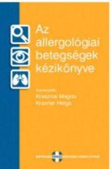 szerk.Krasznai Magda-Kraxner Helga - Az allergológiai betegségek kézikönyve
