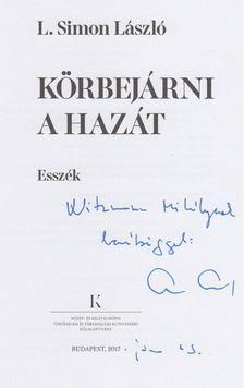 L. Simon László - Körbejárni a hazát (dedikált) [antikvár]