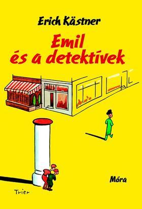 Erich Kastner - Emil és a detektívek