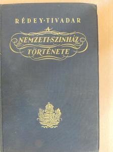 Rédey Tivadar - A Nemzeti Színház története  [antikvár]