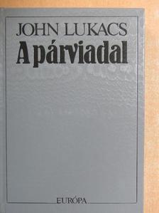 John Lukacs - A párviadal [antikvár]