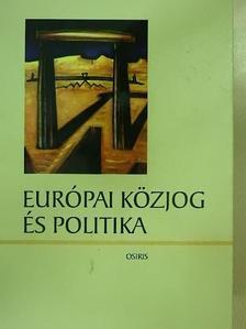 Balázs Péter - Európai közjog és politika [antikvár]