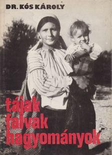 KÓS KÁROLY - Tájak, falvak, hagyományok [antikvár]