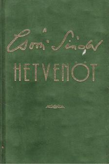 Csoóri Sándor - Hetvenöt [antikvár]