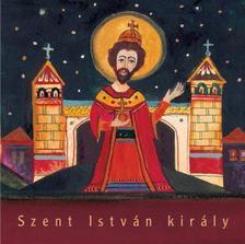 Varga Mátyás - Szent István király