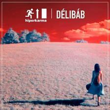 HIPERKARMA - Hiperkarma - Délibáb (CD)