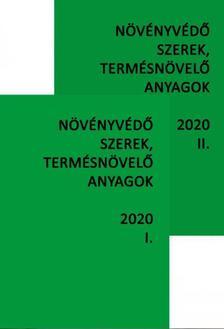 dr. Ocskó Zoltán, dr. Erdős Gyula, dr. Molnár Jenő, dr. Haller Gábor - Növényvédő szerek, termésnövelő anyagok I-II. 2020.