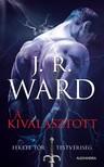 J. R. Ward, - A kiválasztott [eKönyv: epub, mobi]