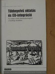 Lesfalvi Tibor - Többnyelvű oktatás és EU-integráció [antikvár]