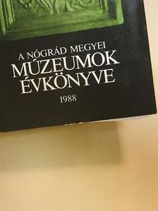 Bodnár Katalin - A Nógrád Megyei Múzeumok évkönyve 1988. [antikvár]
