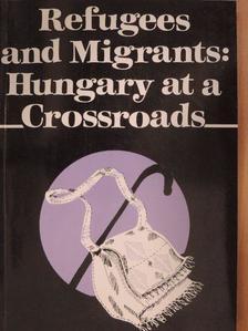 Csepeli György - Refugees and Migrants [antikvár]