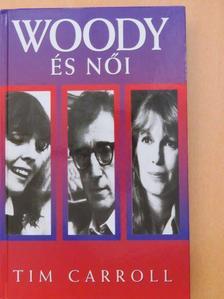 Tim Carroll - Woody Allen és női [antikvár]