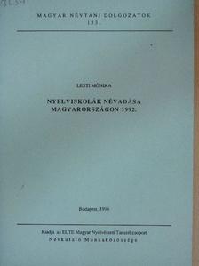 Lesti Mónika - Nyelviskolák névadása Magyarországon 1992. [antikvár]