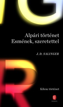 Jerome David Salinger - Alpári történet Esmének, szeretettel [eKönyv: epub, mobi]