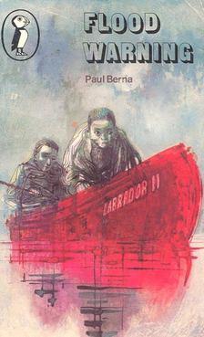 BERNA, PAUL - Flood Warning [antikvár]