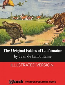 Jean de La Fontaine - The Original Fables of La Fontaine [eKönyv: epub, mobi]