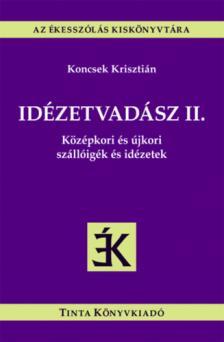 Koncsek Krisztián - Idézetvadász II.