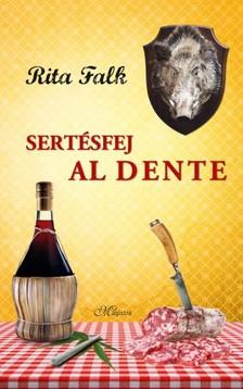 Rita Falk - Sertésfej al dente [eKönyv: epub, mobi]