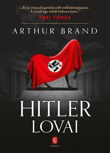 Brand, Arthur - Hitler lovai